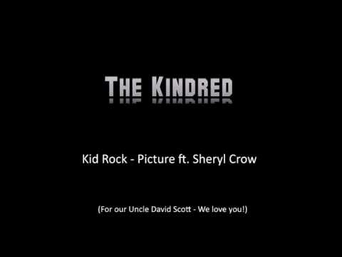The Kindred - Picture - Kid Rock ft. Sheryl Crow Cover