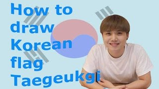 How to draw Korean flag 태극기 Tageukgi
