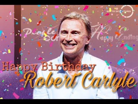 Robert Carlyle Birthday 2018  messages