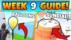 Fortnite WEEK 9 CHALLENGES! - Golden Balloons Locations, & Sundial (Battle Royale Season 7 Guide)