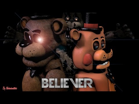 FNAF SFM Believer (By Imagine Dragons)