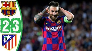 барселона - Атлетико Мадрид 2 - 3 Полный Обзор Матча Все Голы и Опасные Моменты 10.01.2020 HD