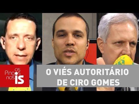 Debate: O Viés Autoritário De Ciro Gomes