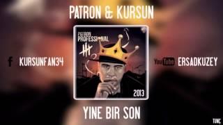 KurSun & Patron - Yine Bir Son (Professional 3) - Produced by Kupa-A