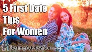 5 First Date Tips For Women