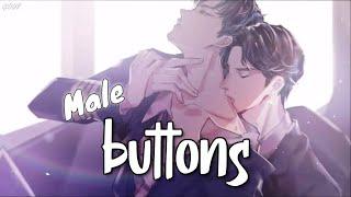 【Nightcore】 Buttons [male version NMV]