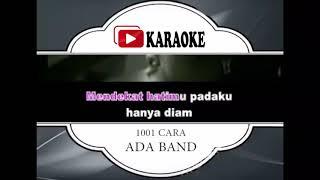 Baixar Lagu Karaoke ADA BAND - 1001 CARA (POP INDONESIA)   Official Karaoke Musik Video