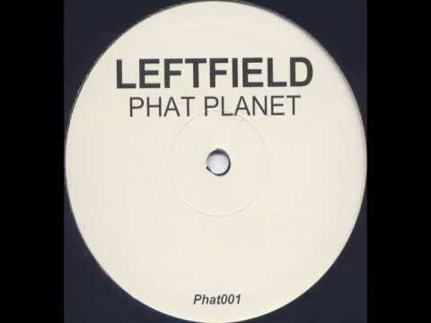 Leftfield and Afrika Bambaataa Live - Phat Planet