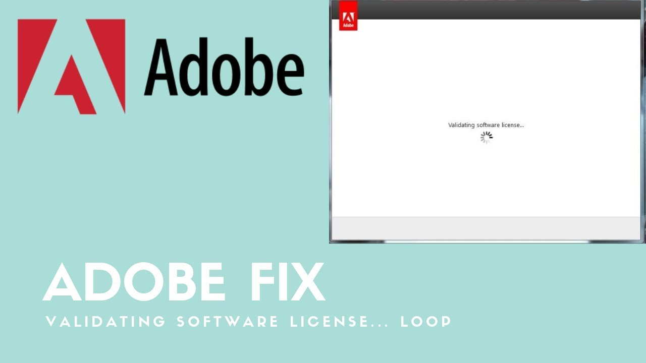FIX: Adobe CC Validating Software License Loop Issue | Windows PC  Demonstrated