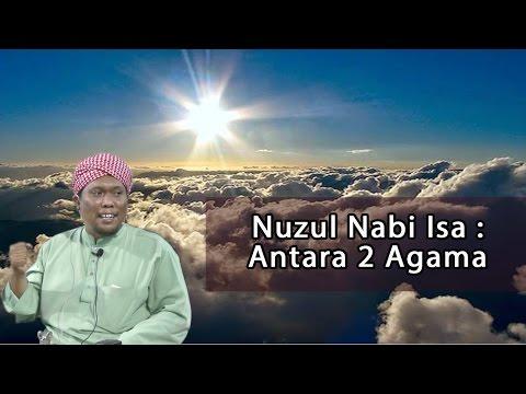 25.8.2016 | NUZUL NABI ISA : ANTARA 2 AGAMA- USTAZ AUNI MOHAMED