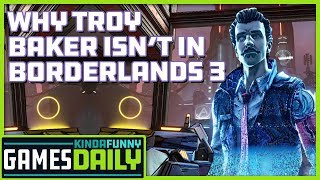 Why Troy Baker Isn't in Borderlands 3 - Kinda Funny Games Daily 09.30.19