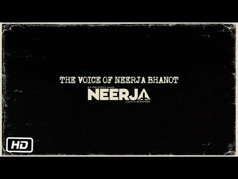 Neerja | The Voice Of Neerja Bhanot