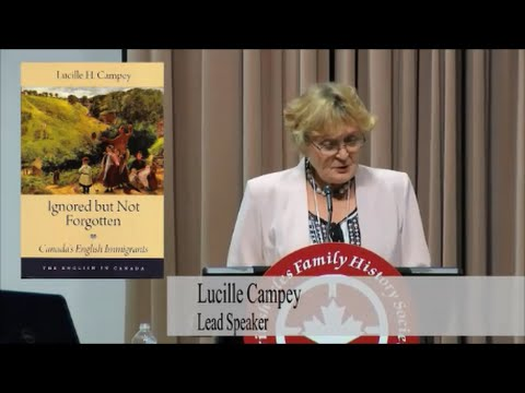 "Lucille Campey's talk ""Ignored But Not Forgotten: Canada's English Immigrants"""