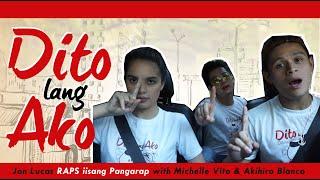 Jon Lucas RAPS iisang Pangarap with Michelle Vito & Akihiro Blanco  : OST Dito Lang Ako