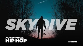 Skydive - Loxbeats | Hip Hop (Royalty Free Music)