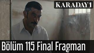 Karadayı 115.Bölüm Final Fragmanı