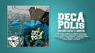 Decápolis | Uno más entre el montón | Full Album