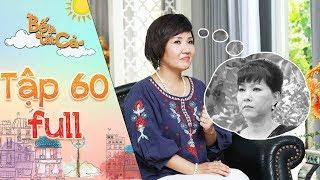 Bố là tất cả   tập 60 full: Kim Anh mừng thầm bị phát hiện được bí mật lớn trong quá khứ của cô Ngân