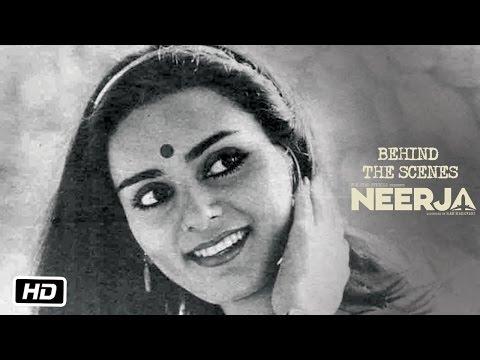 Neerja | Behind The Scenes | Sonam Kapoor | Shabana Azmi