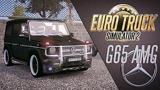 MERCEDES-BENZ G65 AMG - Euro Truck Simulator 2
