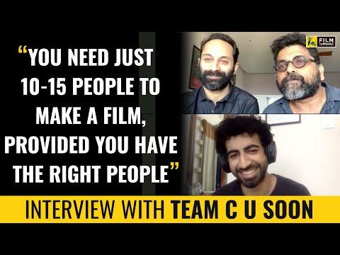 Fahadh Faasil, Roshan Mathew, Mahesh Narayanan Interview | C U Soon | Anupama Chopra |Film Companion