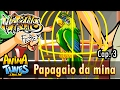 ANIMATUNES Markinho Febem Papagaio da mina Cap. 3