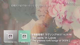 DEEN 『Celebrate(Ballads in Love ver.)』Episode Movie