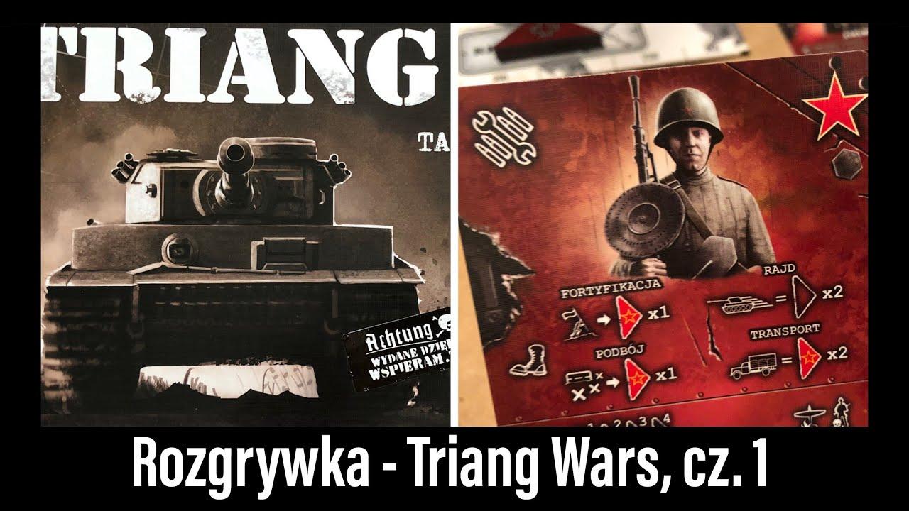 Wojennik TV # 428: Rozgrywka - Triang Wars, część 1