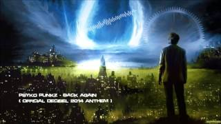 Psyko Punkz - Back Again (Official Decibel 2014 Anthem) [HQ Original]
