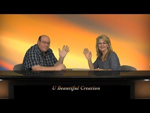 U Beautiful Creation, Special Guest Tom Wellington pt1