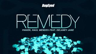 [Electro House / EDM] Paniek & Raul Mendes ft. Delaney Jane - Remedy [BugEyed Records]