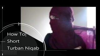 Short Turban Inspired Niqab