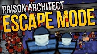 RIOT, RIOT, RIOT! - Prison Architect Escape Mode - Ep. 6 ★ Escape Mode Gameplay