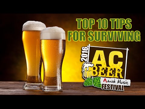 Top 10 Tips for Surviving AC Beer Fest!