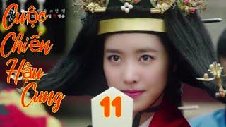Phim Cung Đấu Hàn Quốc Hay   Cuộc Chiến Hậu Cung   Tập 11