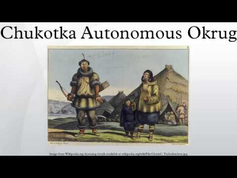 Chukotka Autonomous Okrug