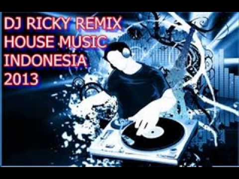 House Music Indonesia Remix