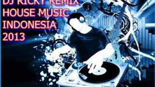 House Music Indonesia Remix