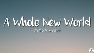 A Whole New World - ZAYN & Zhavia Ward (Lyrics)