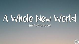 A Whole New World ZAYN Zhavia Ward Lyrics.mp3