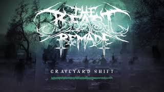 Baixar The Beast Remade - Graveyard Shift (Single 2018)
