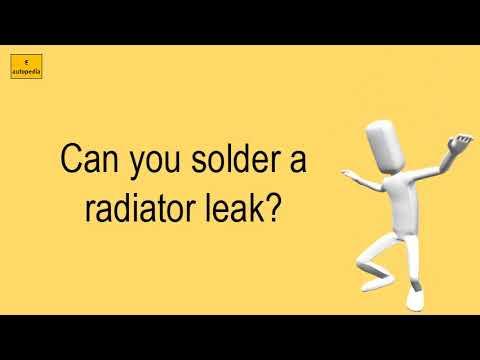 Can You Solder A Radiator Leak?