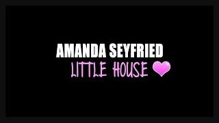 Amanda Seyfried - Little House (Lyrics Video HQ/HD)