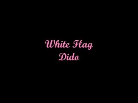 White Flag (Bandera Blanca) - Dido (Lyrics - Letra)