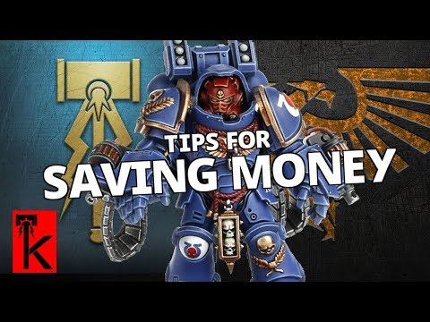 TOP 5 WAYS TO SAVE MONEY WITH WARHAMMER 40K / AGE OF SIGMAR