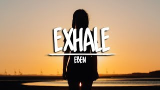 EBEN & Calli Boom - Exhale