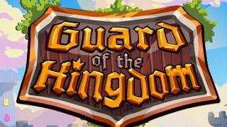 Guard Of The Kingdom Walkthrough