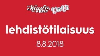 Lehdistötilaisuus: Kuula - VäVi 8.8.2018