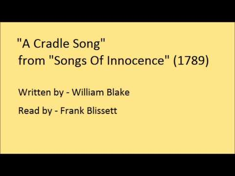 A Cradle Song, from 'Songs Of Innocence', by William Blake