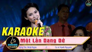 Karaoke Một Lần Dang Dở Tone Nữ (Hạnh Nguyên) - Bolero Karaoke Tone Nữ Mới Nhất - Karaoke Nhạc Vàng